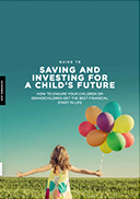 Mercier Allen - 2019 Guide To Saving & Investing for a Child's Future