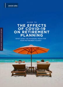 Guide to The Effects Of Covid-19 On Retirement Planning